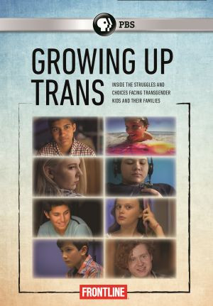 Frontline's Growing Up Trans