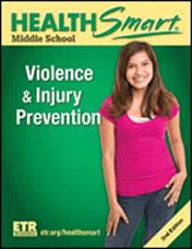 Health Smart Middle School: Violence & Injury Prevention