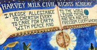Harvey Milk Civil Rights Academy school pledge