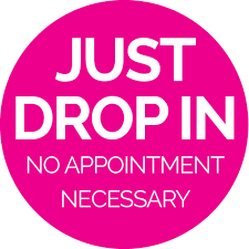 Drop In No Appointment Necessary