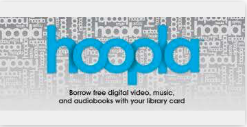 Hoopla logo with slogan Borrow free digital video, music, and audiobooks with your library card