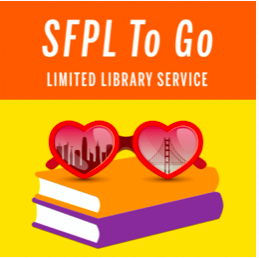 Illustration of Heart Sunglasses Reflecting the Golden Gate Bridge and Downtown San Francisco In The Lenses Sitting On Top of Two Books With the Caption SFPL To Go Limited Library Service